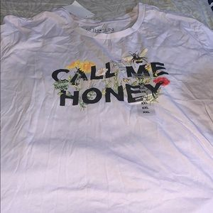 Brand new ladies call me honey T-shirt
